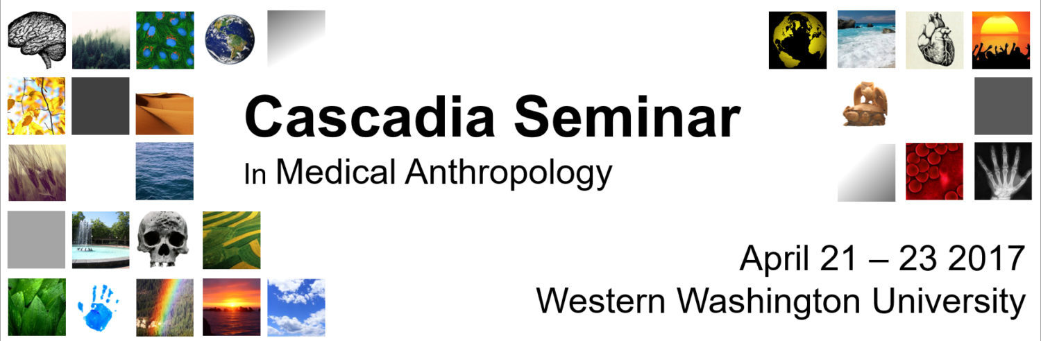 WWU to Host the Cascadia Seminar in Medical Anthropology